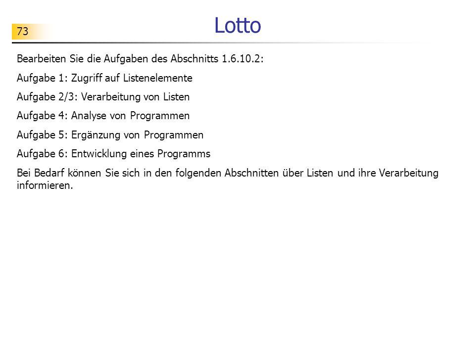 Lotto Bearbeiten Sie die Aufgaben des Abschnitts 1.6.10.2: