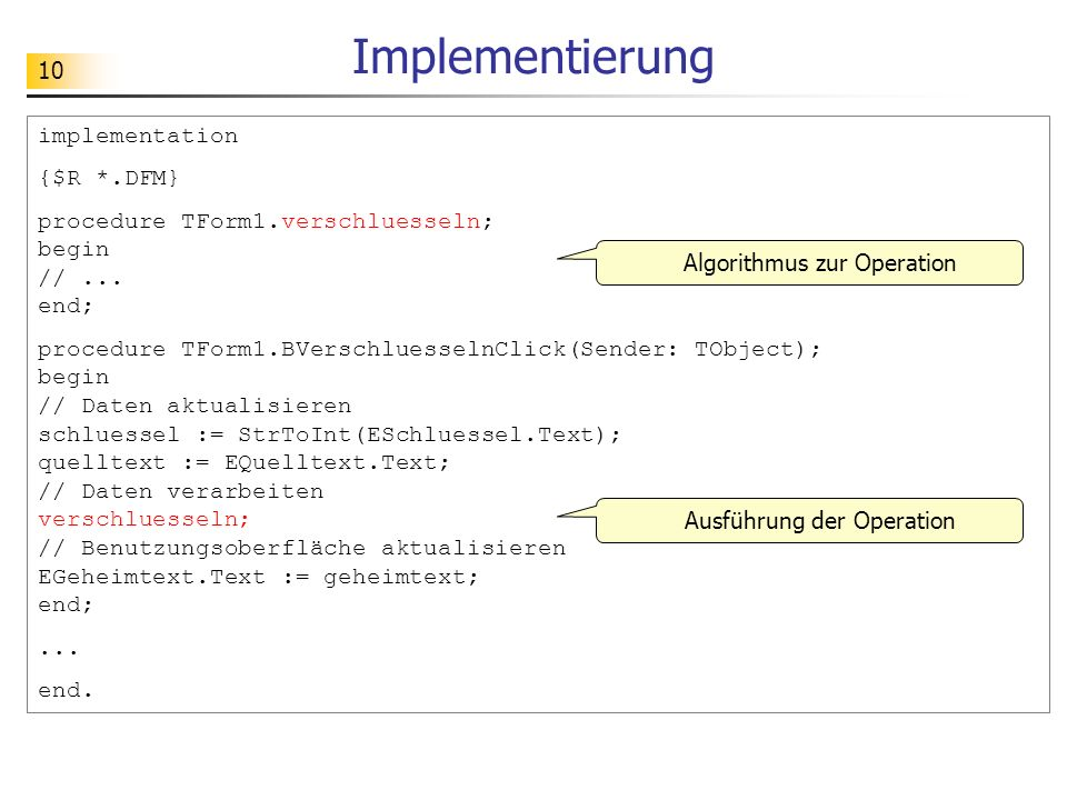Implementierung implementation {$R *.DFM}
