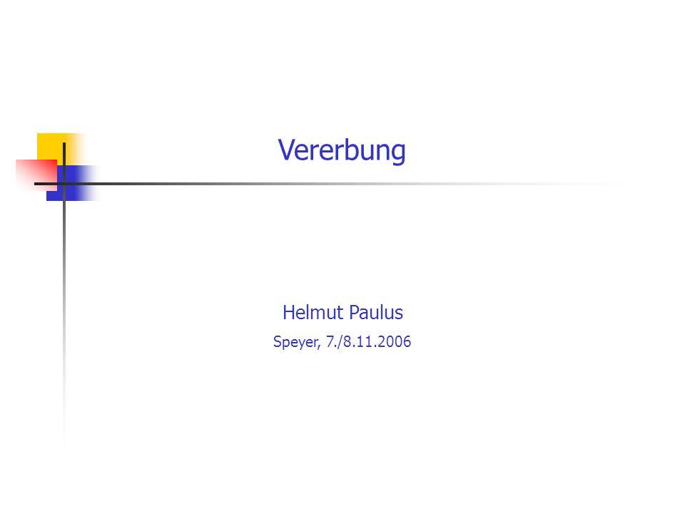 Vererbung Helmut Paulus Speyer, 7./8.11.2006