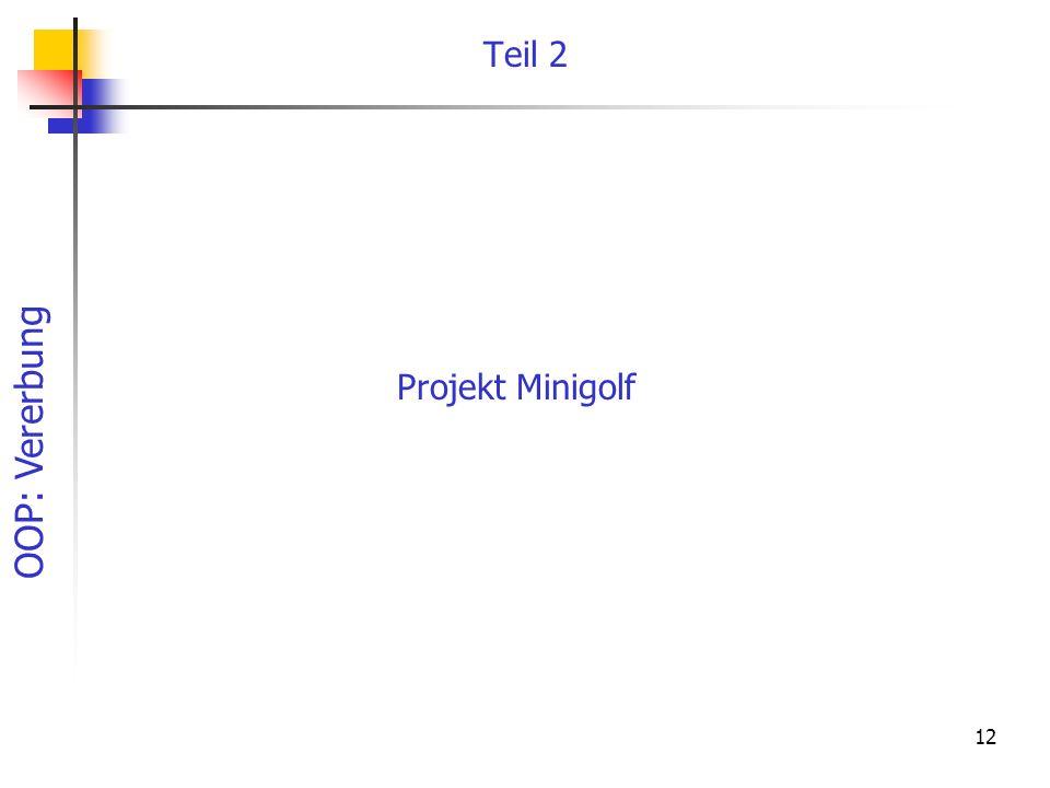 Teil 2 Projekt Minigolf