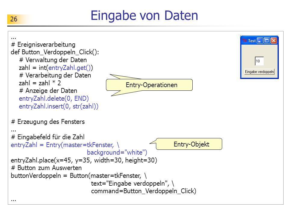 Eingabe von Daten ... # Ereignisverarbeitung