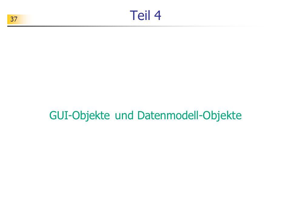 GUI-Objekte und Datenmodell-Objekte