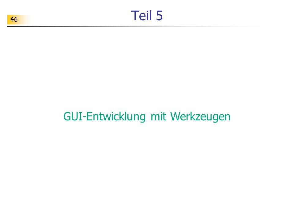 GUI-Entwicklung mit Werkzeugen