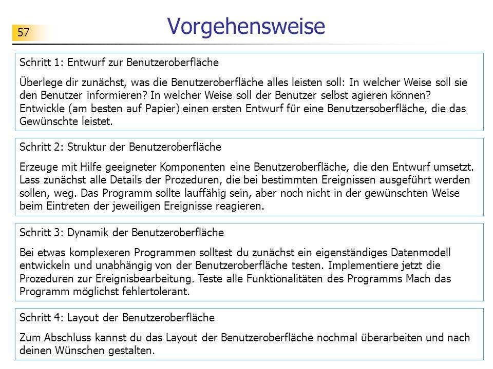 Vorgehensweise Schritt 1: Entwurf zur Benutzeroberfläche