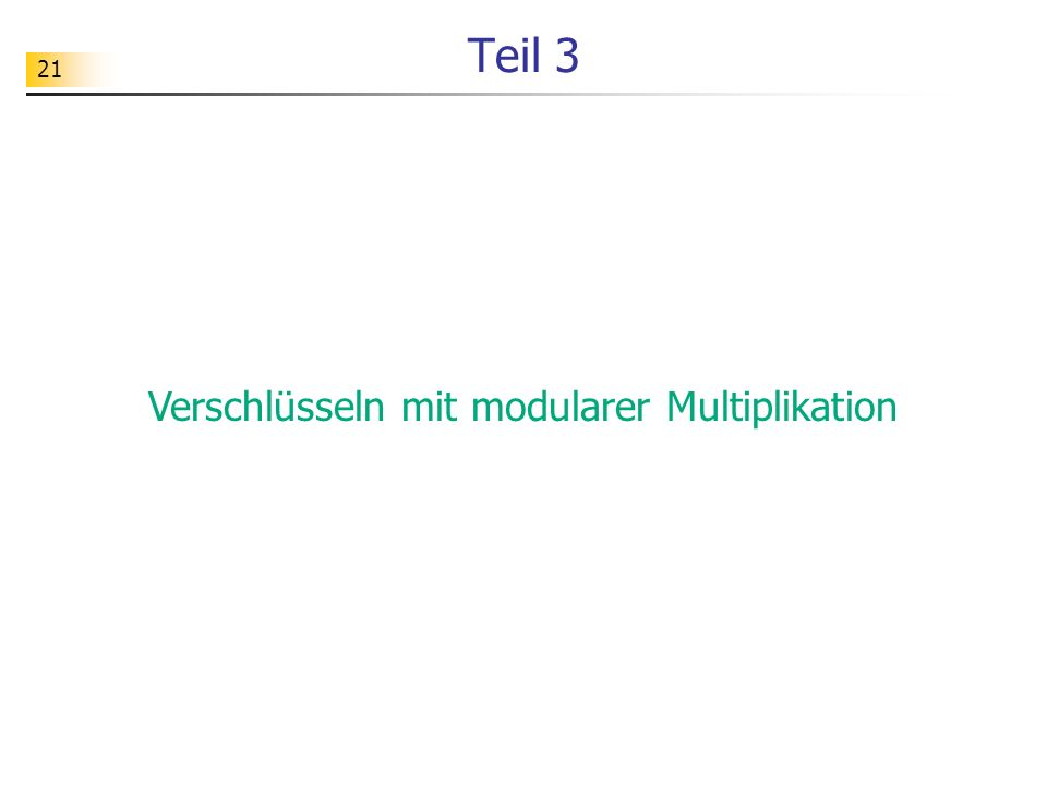 Verschlüsseln mit modularer Multiplikation