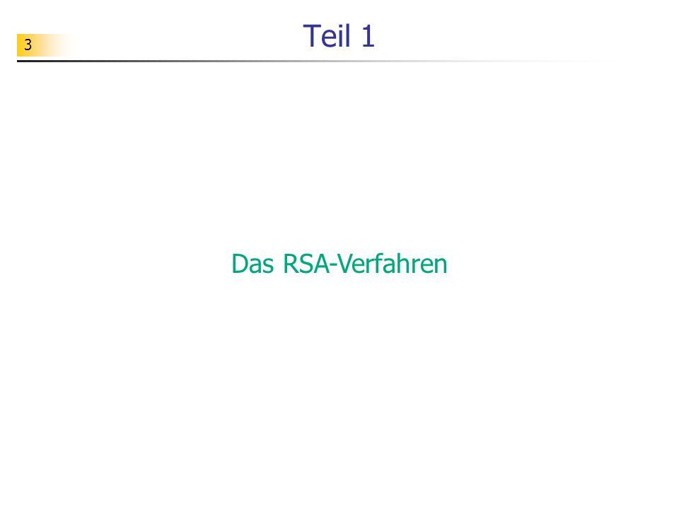 Teil 1 Das RSA-Verfahren