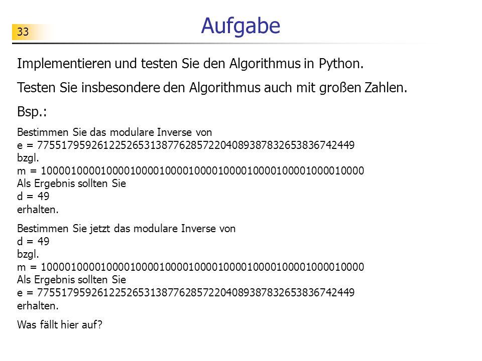 Aufgabe Implementieren und testen Sie den Algorithmus in Python.