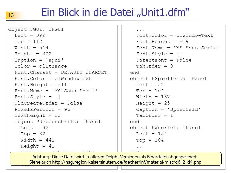 """Ein Blick in die Datei """"Unit1.dfm"""