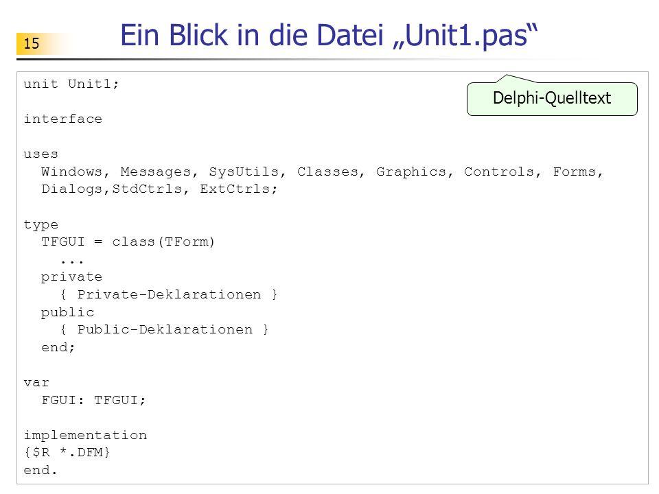 """Ein Blick in die Datei """"Unit1.pas"""