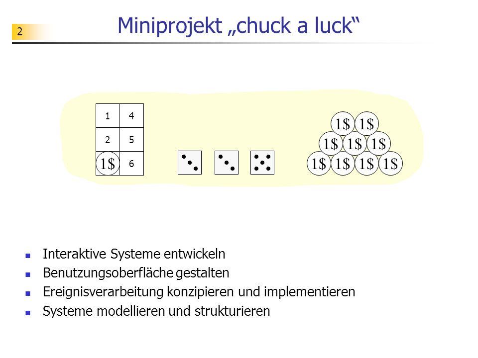 """Miniprojekt """"chuck a luck"""