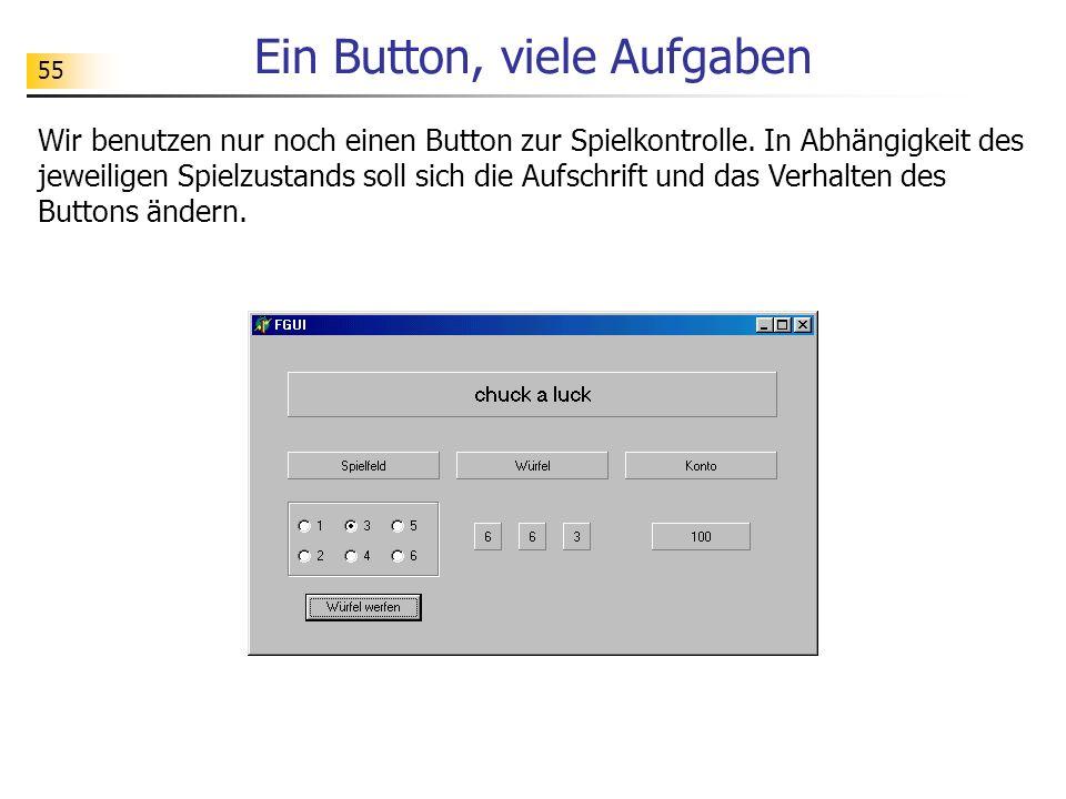 Ein Button, viele Aufgaben