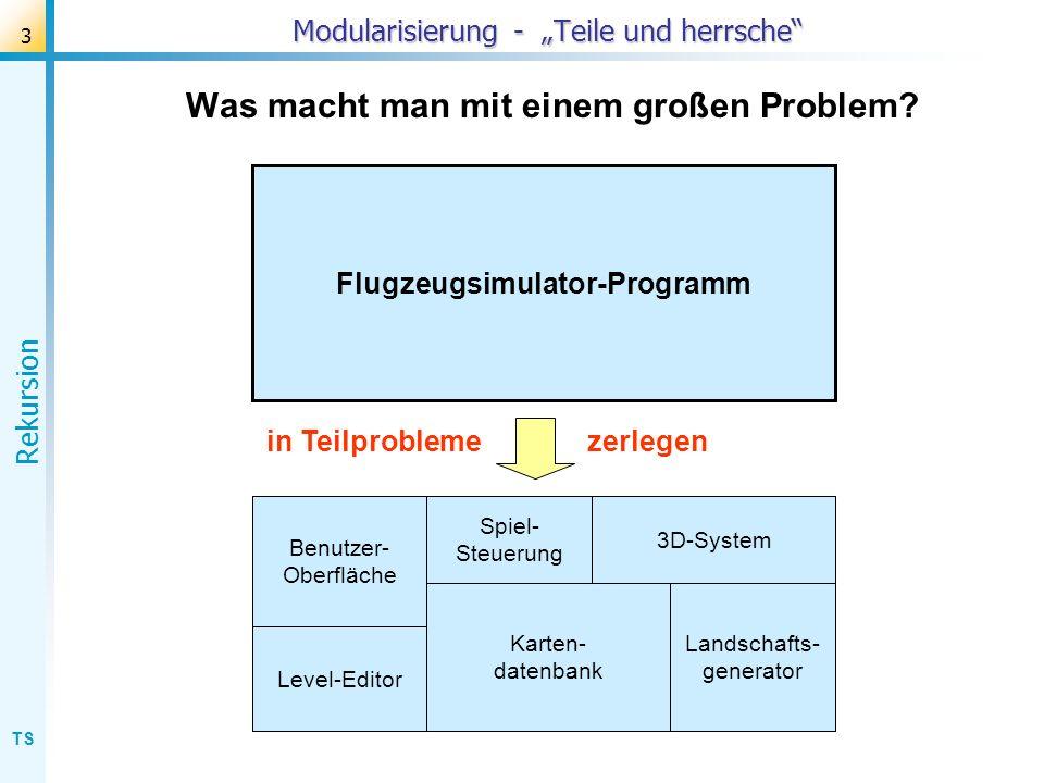 """Modularisierung - """"Teile und herrsche"""