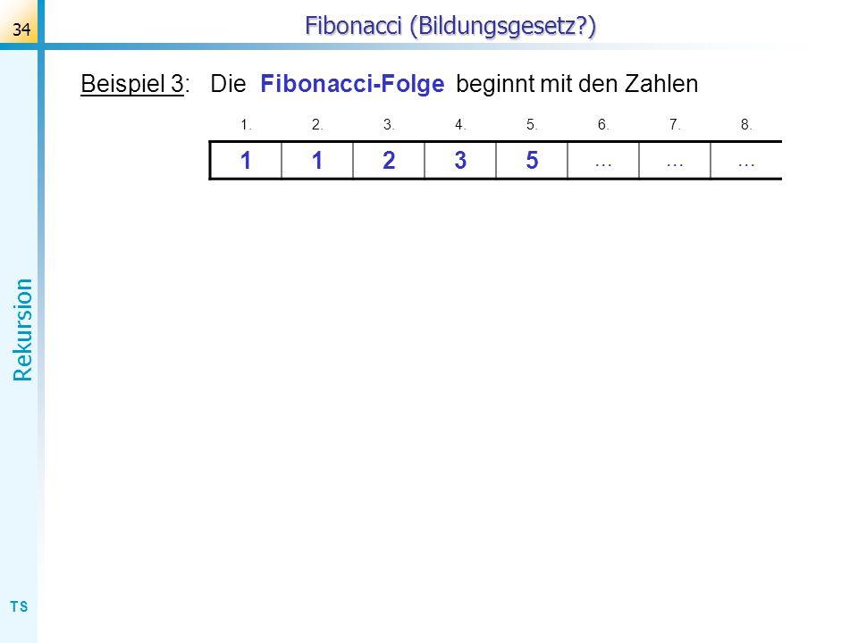Fibonacci (Bildungsgesetz )