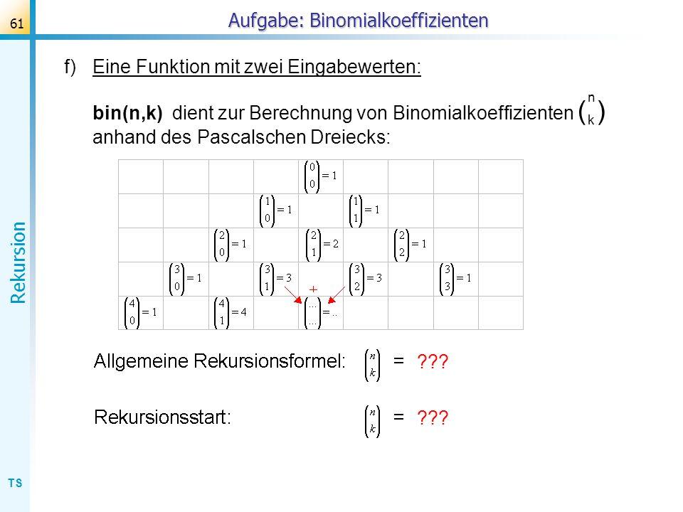 Aufgabe: Binomialkoeffizienten