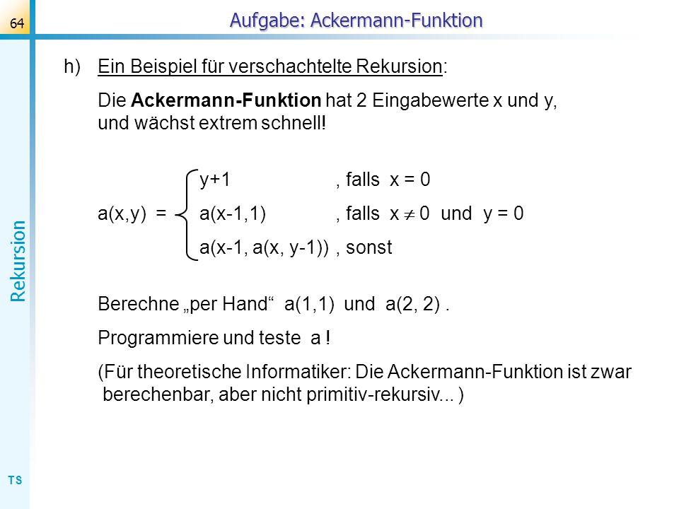 Aufgabe: Ackermann-Funktion