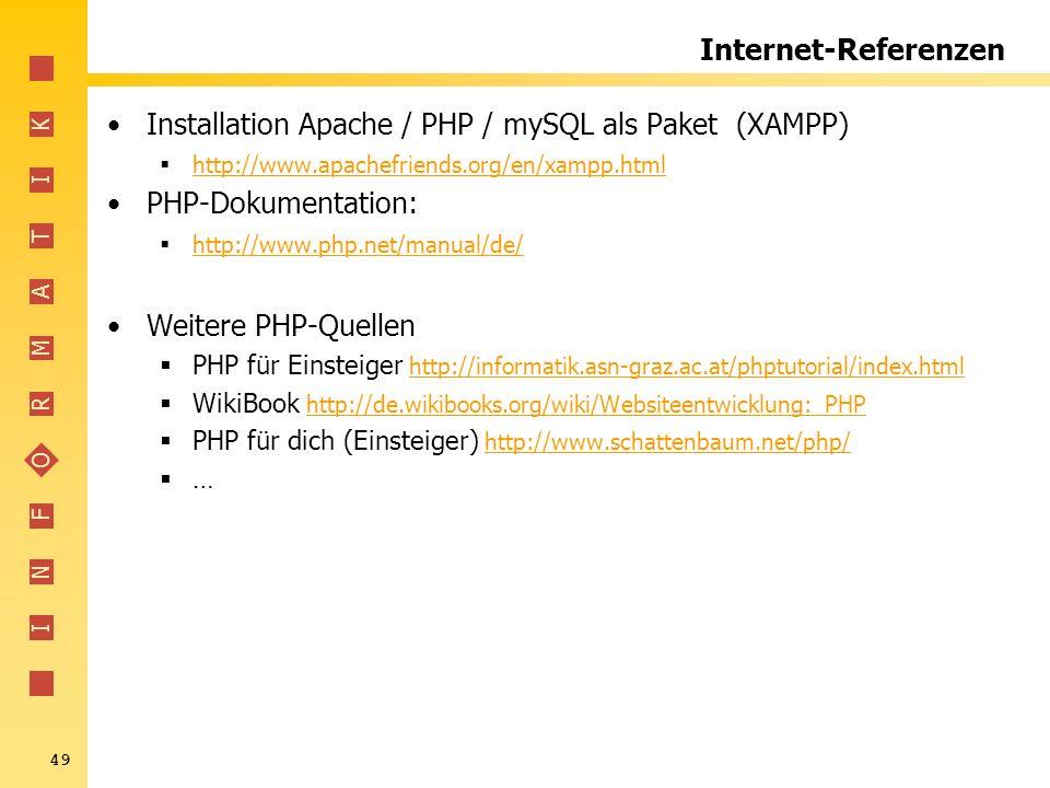 Installation Apache / PHP / mySQL als Paket (XAMPP) PHP-Dokumentation: