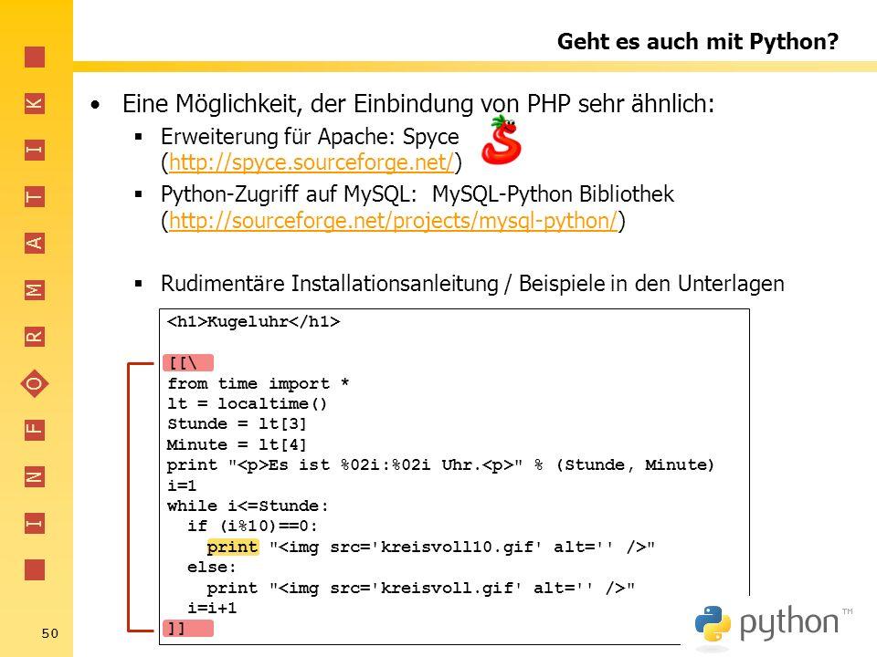 Eine Möglichkeit, der Einbindung von PHP sehr ähnlich: