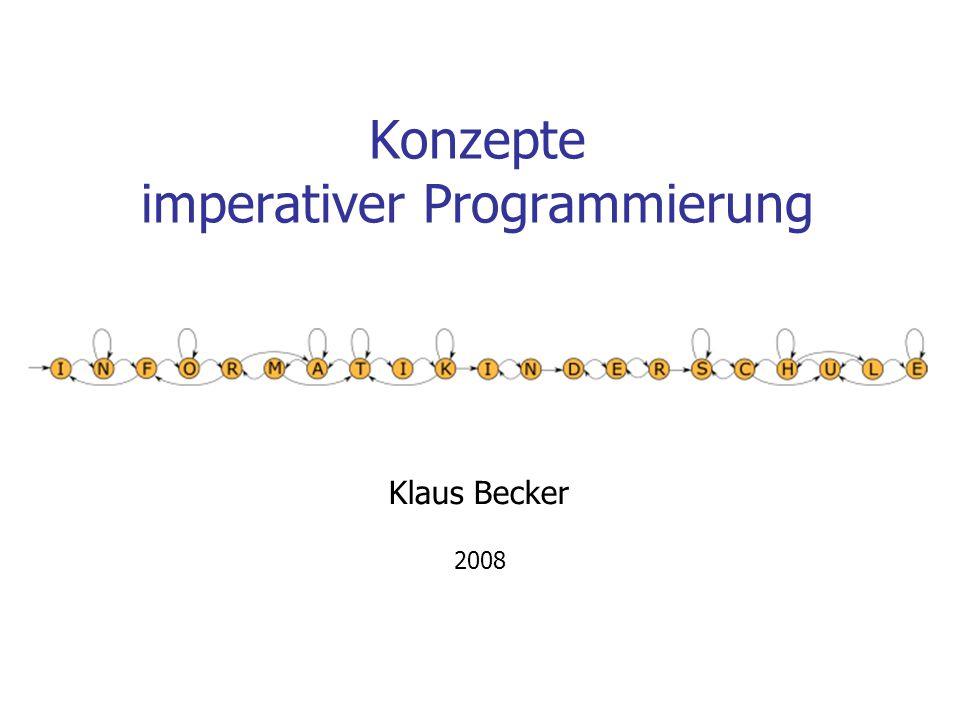 Konzepte imperativer Programmierung