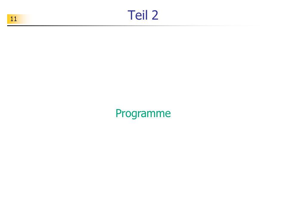 Teil 2 Programme