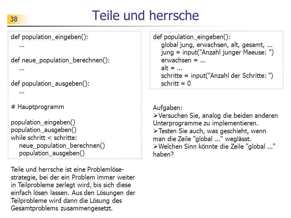 Teile und herrsche def population_eingeben(): ...