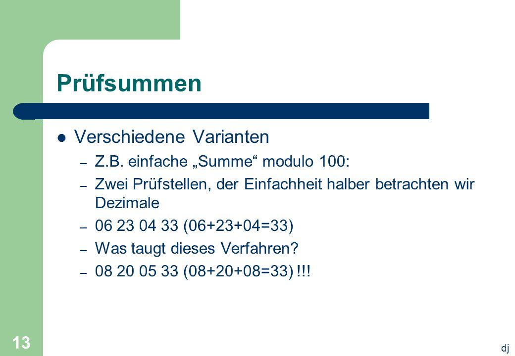 """Prüfsummen Verschiedene Varianten Z.B. einfache """"Summe modulo 100:"""