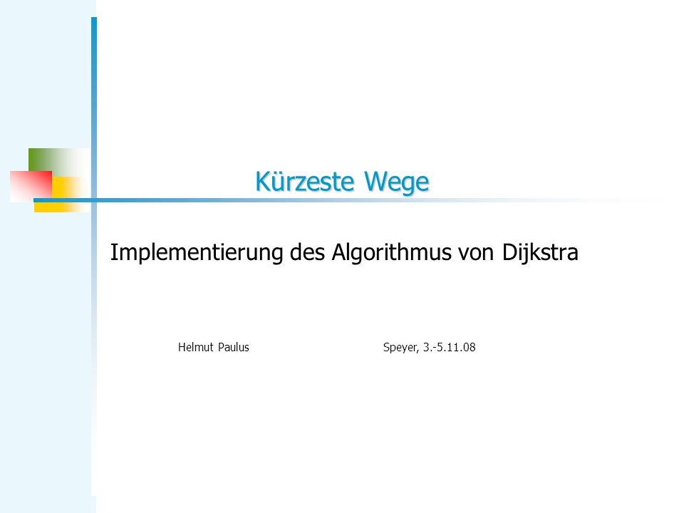 Implementierung des Algorithmus von Dijkstra