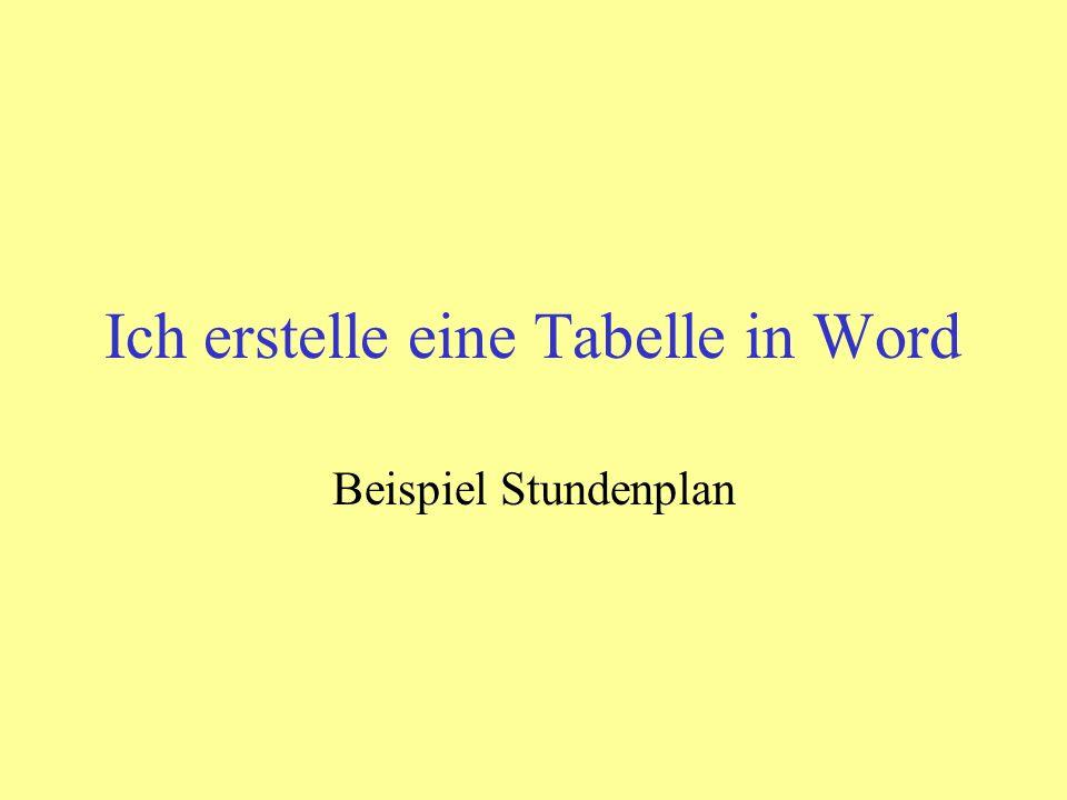 Ich erstelle eine Tabelle in Word