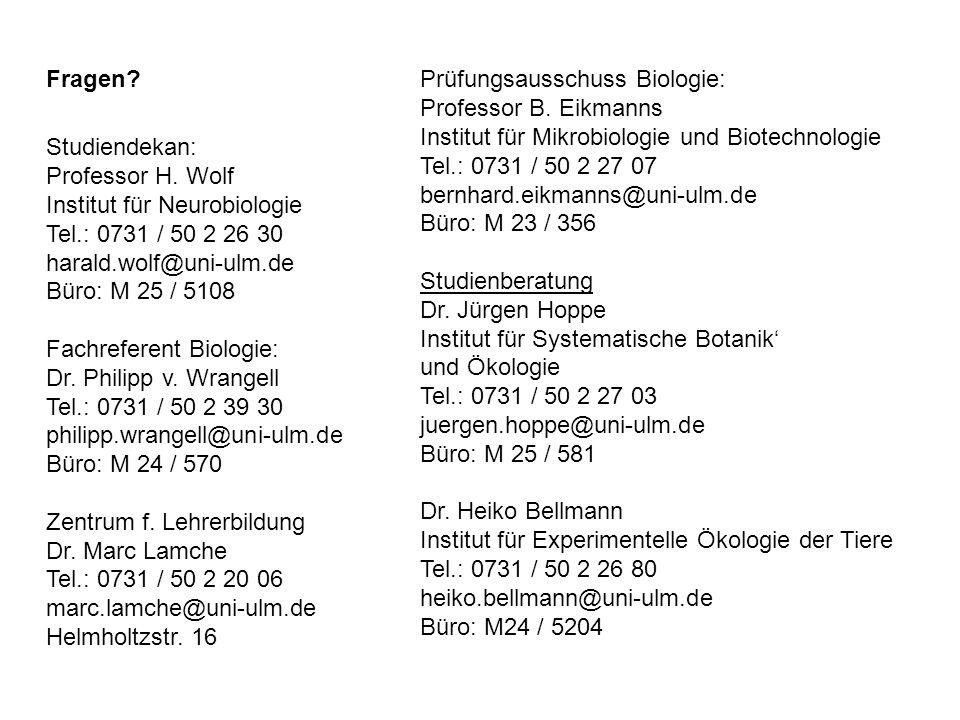 Fragen Prüfungsausschuss Biologie: Professor B. Eikmanns. Institut für Mikrobiologie und Biotechnologie.