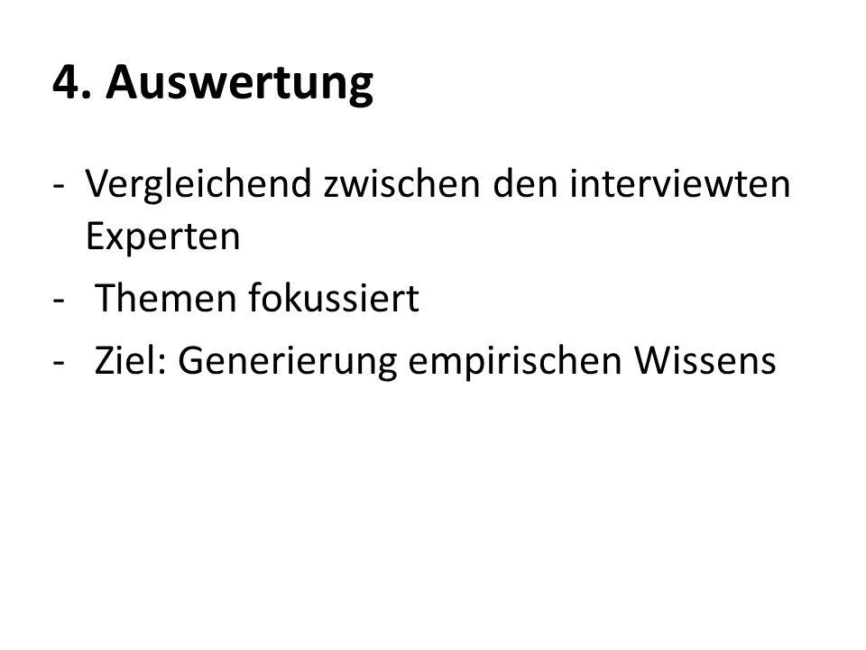 4. Auswertung Vergleichend zwischen den interviewten Experten