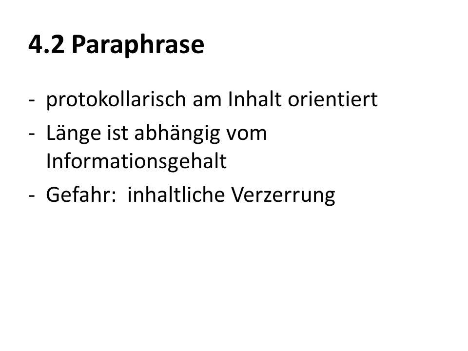 4.2 Paraphrase protokollarisch am Inhalt orientiert