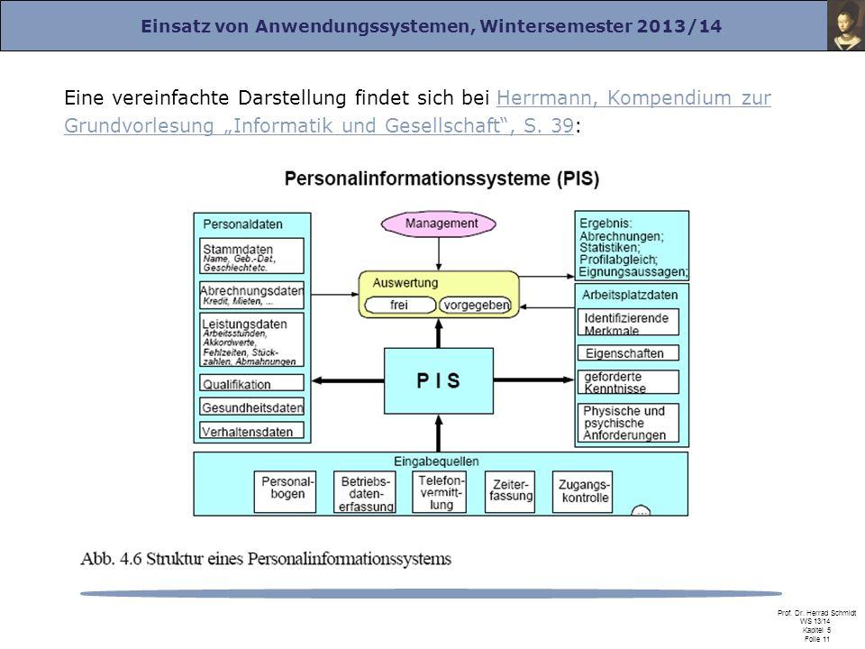 """Eine vereinfachte Darstellung findet sich bei Herrmann, Kompendium zur Grundvorlesung """"Informatik und Gesellschaft , S."""