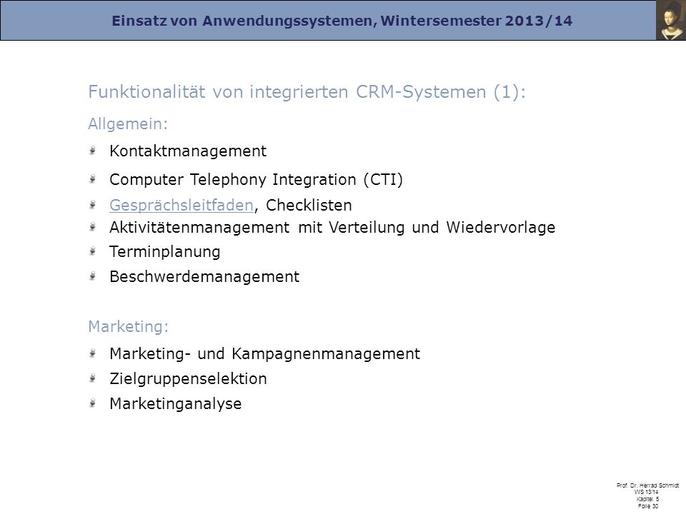 Funktionalität von integrierten CRM-Systemen (1):