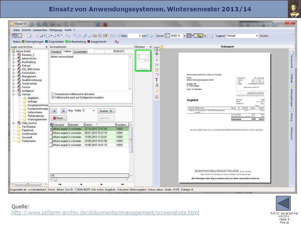 Quelle: http://www.bitfarm-archiv.de/dokumentenmanagement/screenshots.html
