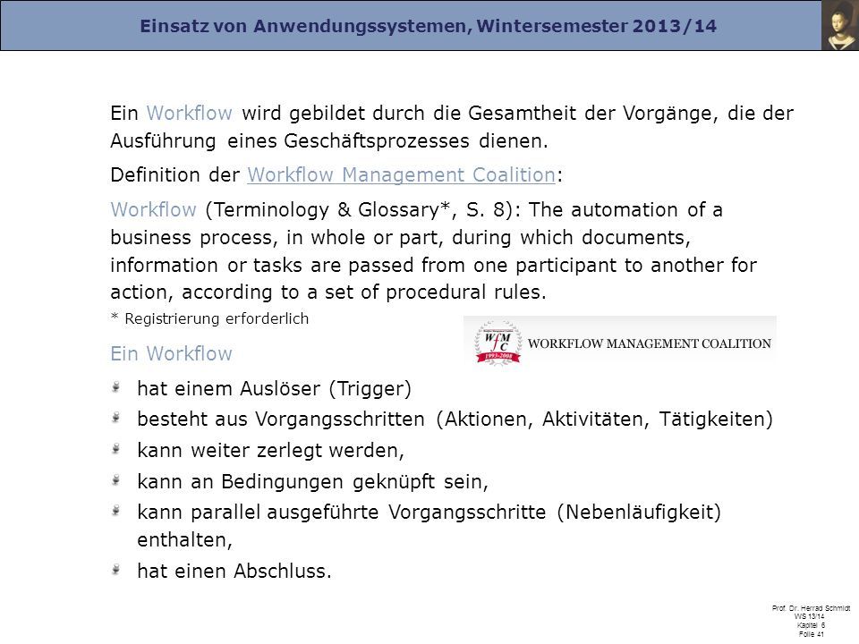 Definition der Workflow Management Coalition: