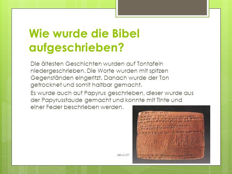 Wie wurde die Bibel aufgeschrieben