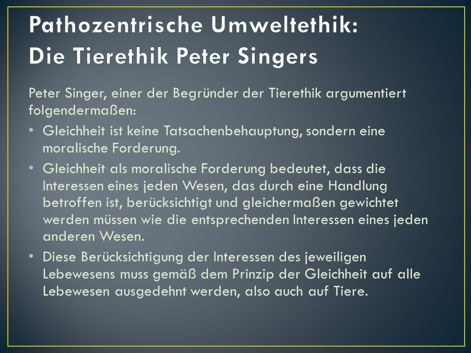 Pathozentrische Umweltethik: Die Tierethik Peter Singers