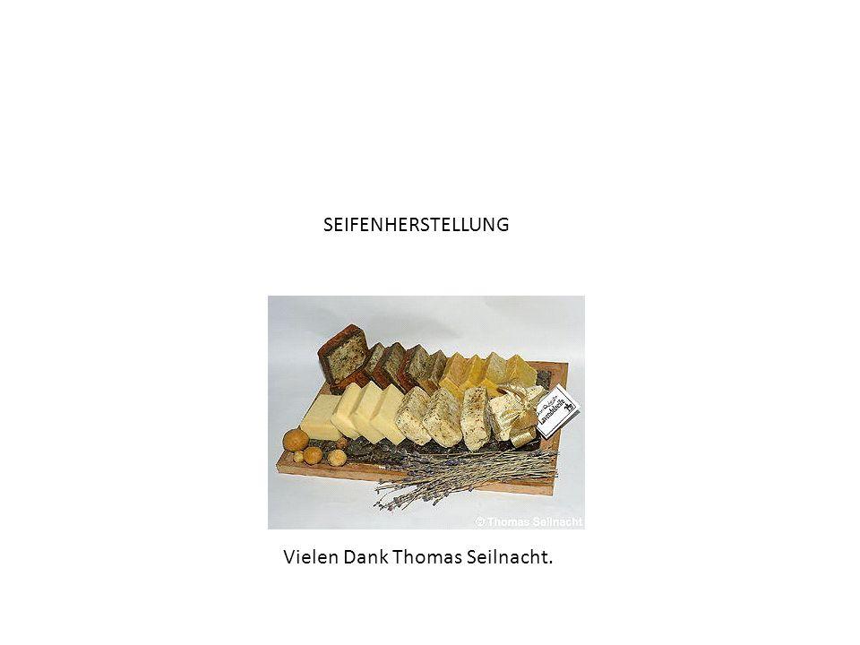 SEIFENHERSTELLUNG Vielen Dank Thomas Seilnacht.