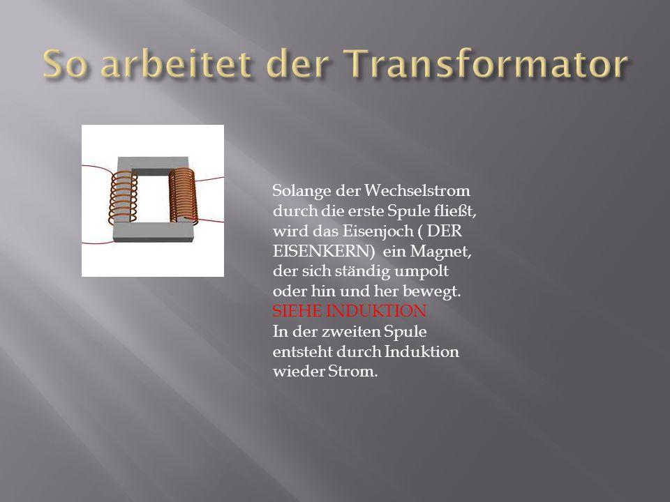 So arbeitet der Transformator