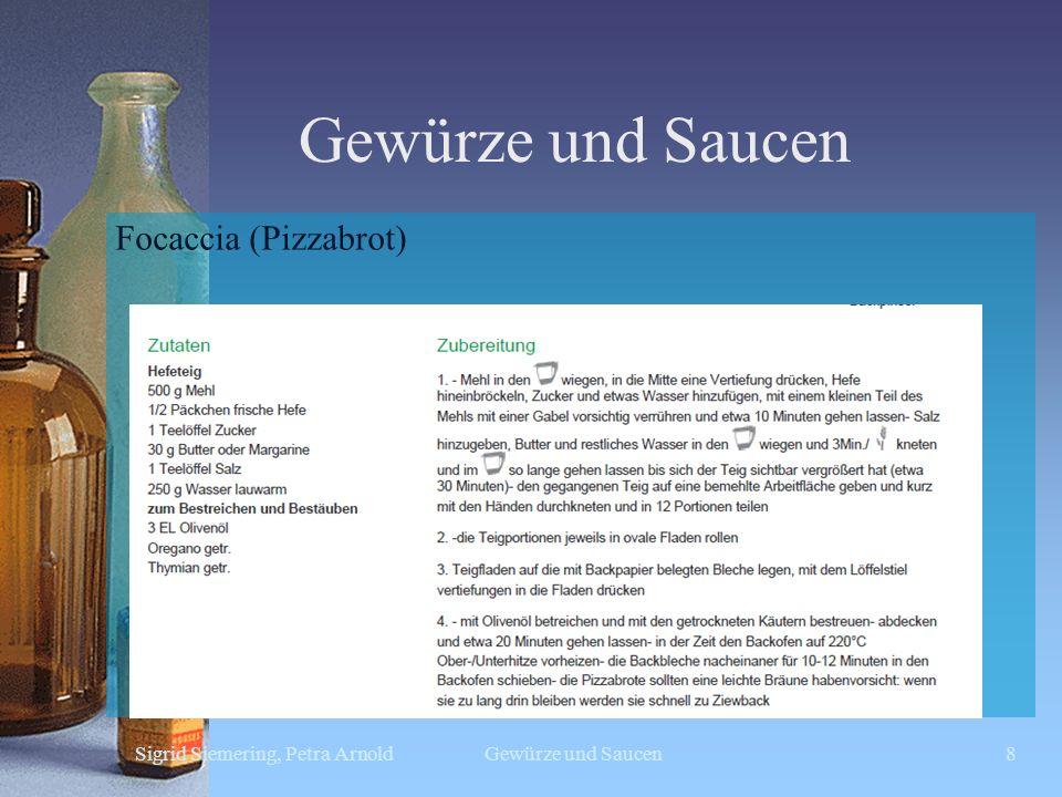 Gewürze und Saucen Focaccia (Pizzabrot) Sigrid Siemering, Petra Arnold