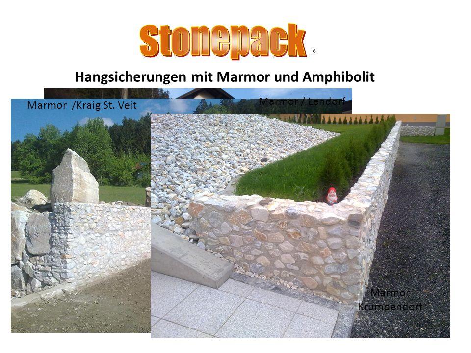Stonepack ® Hangsicherungen mit Marmor und Amphibolit Marmor / Lendorf
