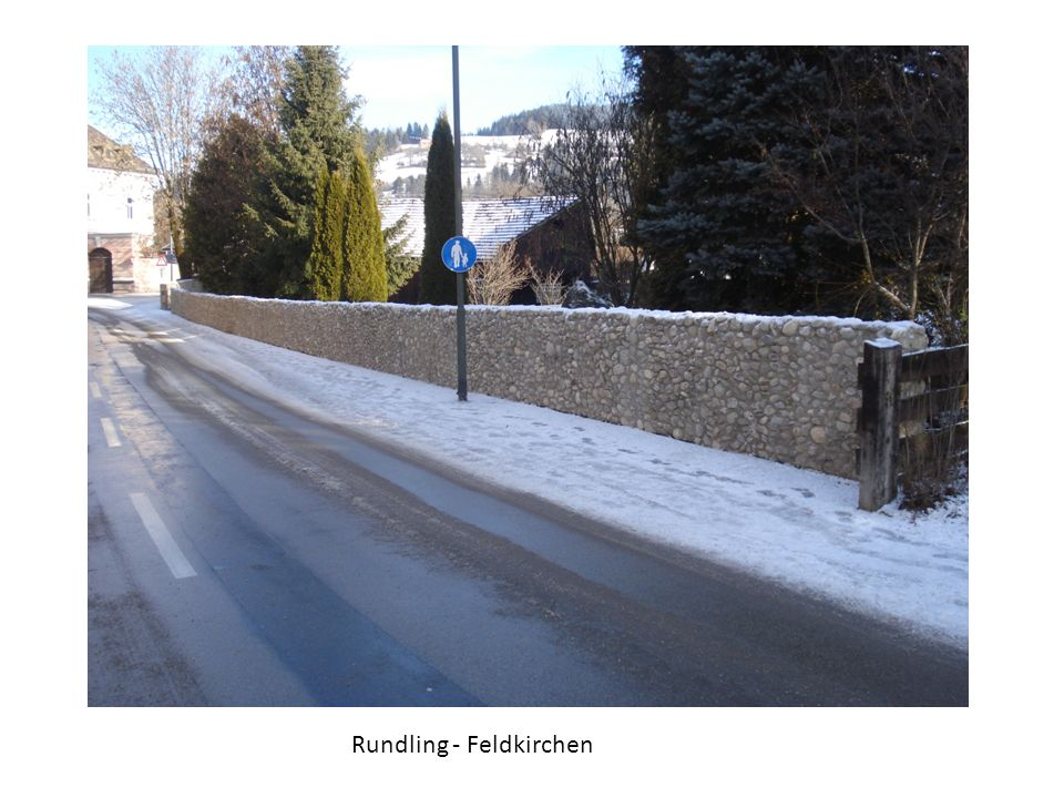 Rundling - Feldkirchen