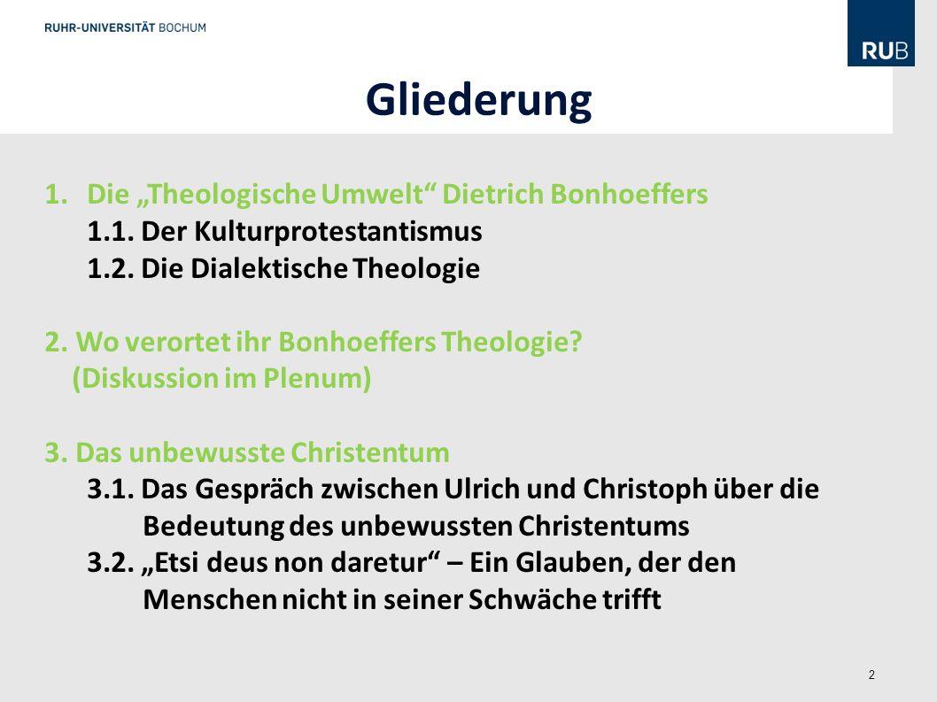 """Gliederung Die """"Theologische Umwelt Dietrich Bonhoeffers"""