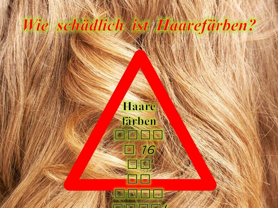 Wie schädlich ist Haarefärben
