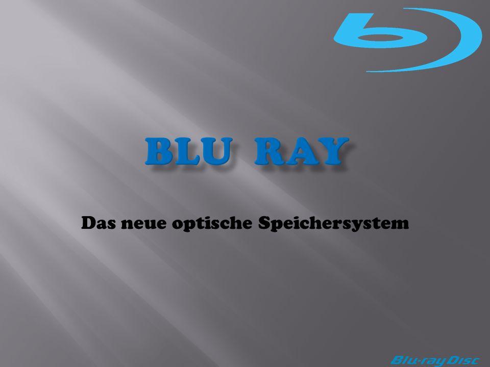 Das neue optische Speichersystem