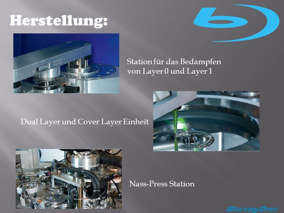 Herstellung: Station für das Bedampfen von Layer 0 und Layer 1