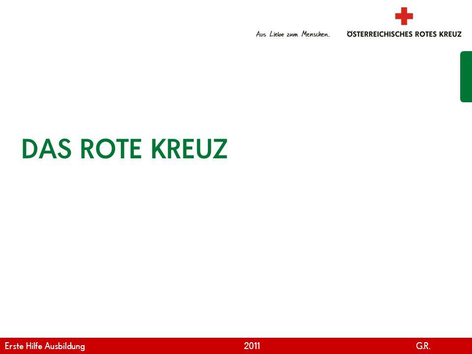 DAS ROTE KREUZ Erste Hilfe Ausbildung 2011 G.R.