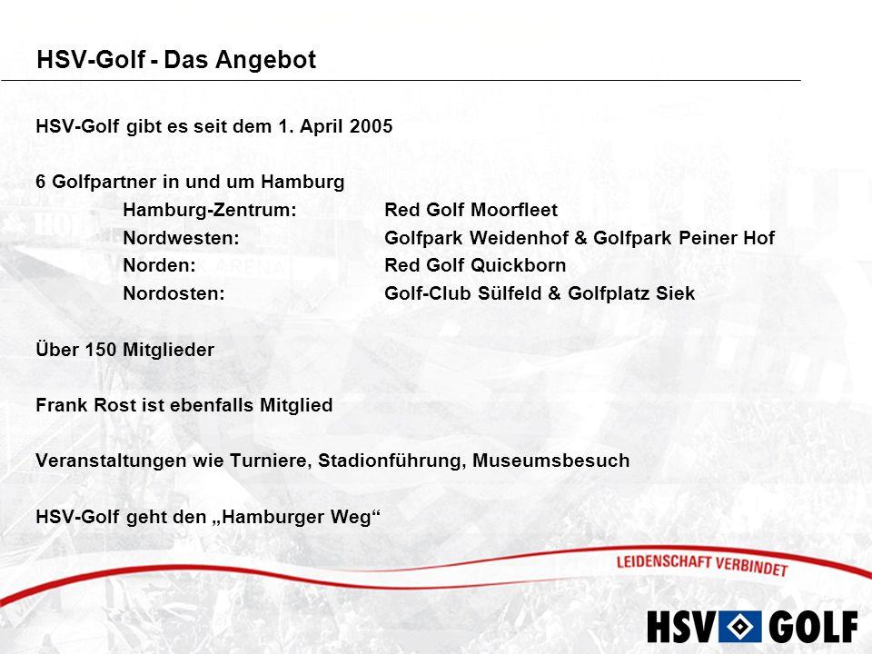 HSV-Golf - Das Angebot HSV-Golf gibt es seit dem 1. April 2005