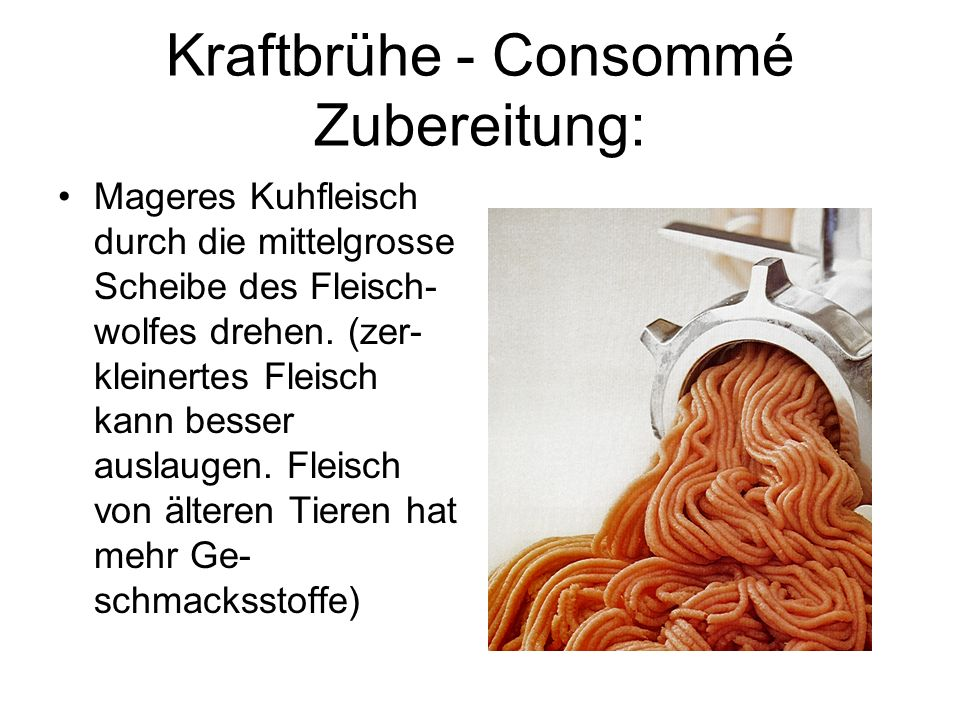 Kraftbrühe - Consommé Zubereitung: