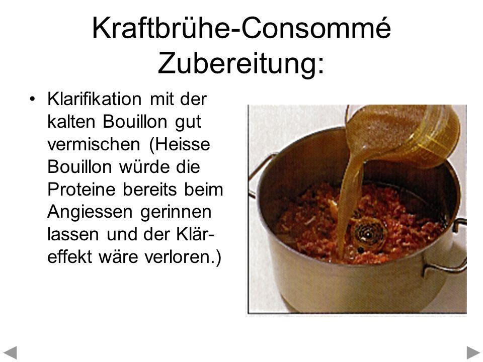 Kraftbrühe-Consommé Zubereitung: