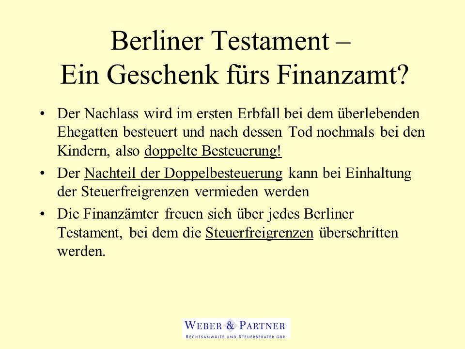 Berliner Testament – Ein Geschenk fürs Finanzamt